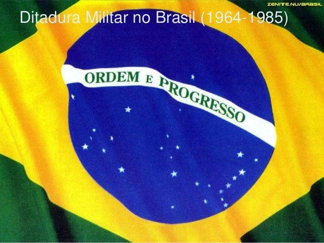 Ditadura Militar no Brasil (1964-1985)