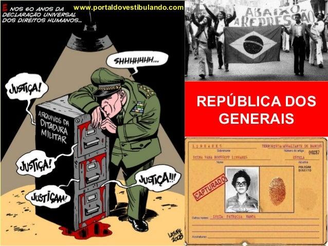 REPÚBLICA DOS GENERAIS www.portaldovestibulando.com