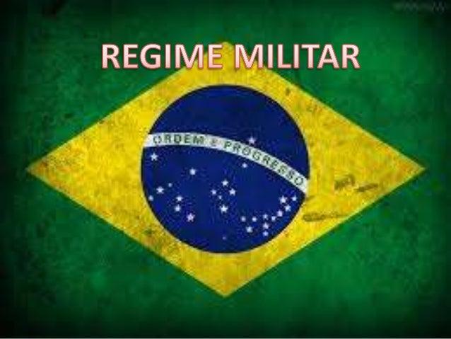 INTRODUÇÃO - Podemos definir a Ditadura Militar como sendo o período da política brasileira em que os militares governaram...