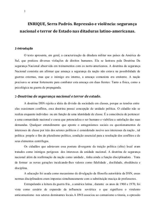 1 ENRIQUE, Serra Padrós. Repressão e violência: segurança nacional e terror de Estado nas ditaduras latino-americanas. 1-I...