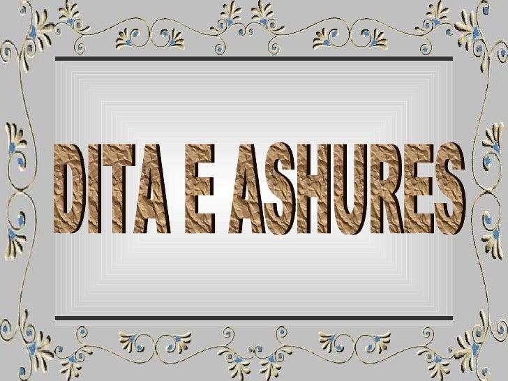 DITA E ASHURES