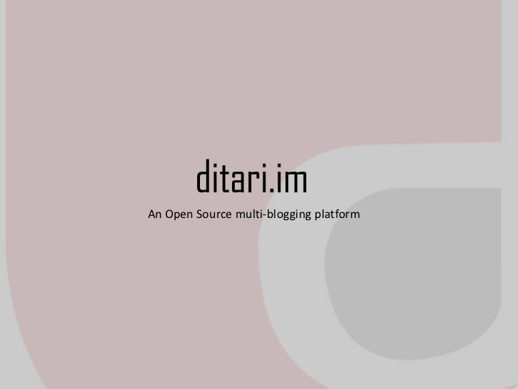 ditari.imAn Open Source multi-blogging platform