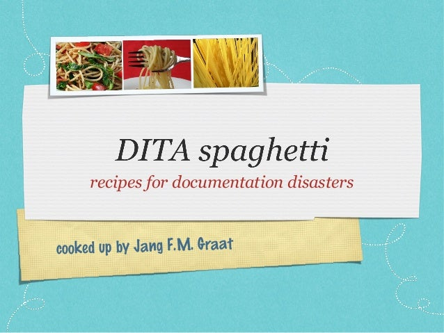 recipes for documentation disasterscooked up by Jang F.M. Graat
