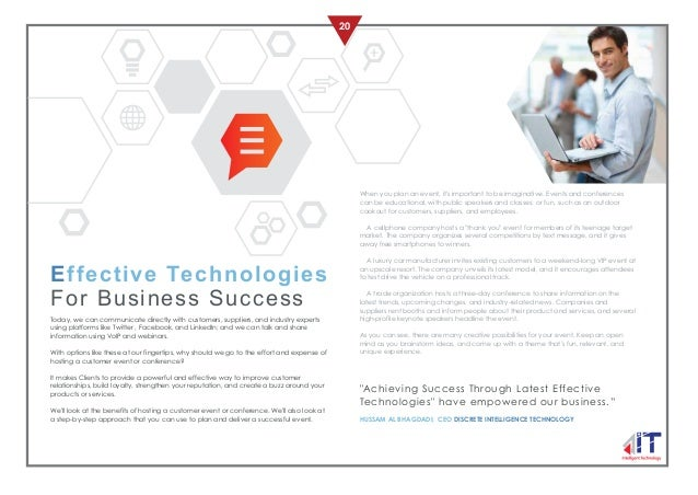 20 Effective Technologies For Business Success Today, we can communicate directly with customers, suppliers, and industry ...