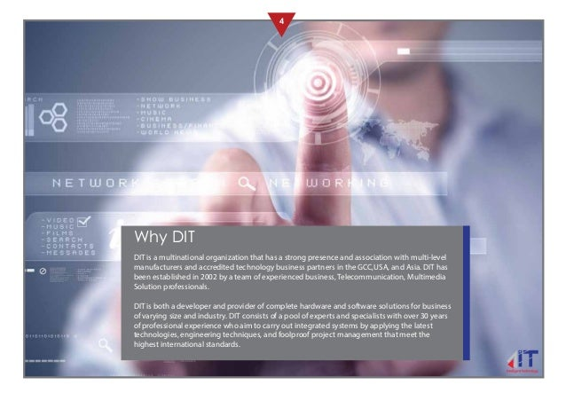 4 Why DIT DIT is a multinational organization that has a strong presence and association with multi-level manufacturers an...