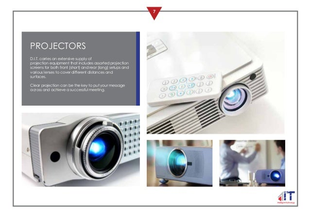 7 PROJECTORS D.I.T. carries an extensive supply of projection equipment that includes assorted projection screens for both...