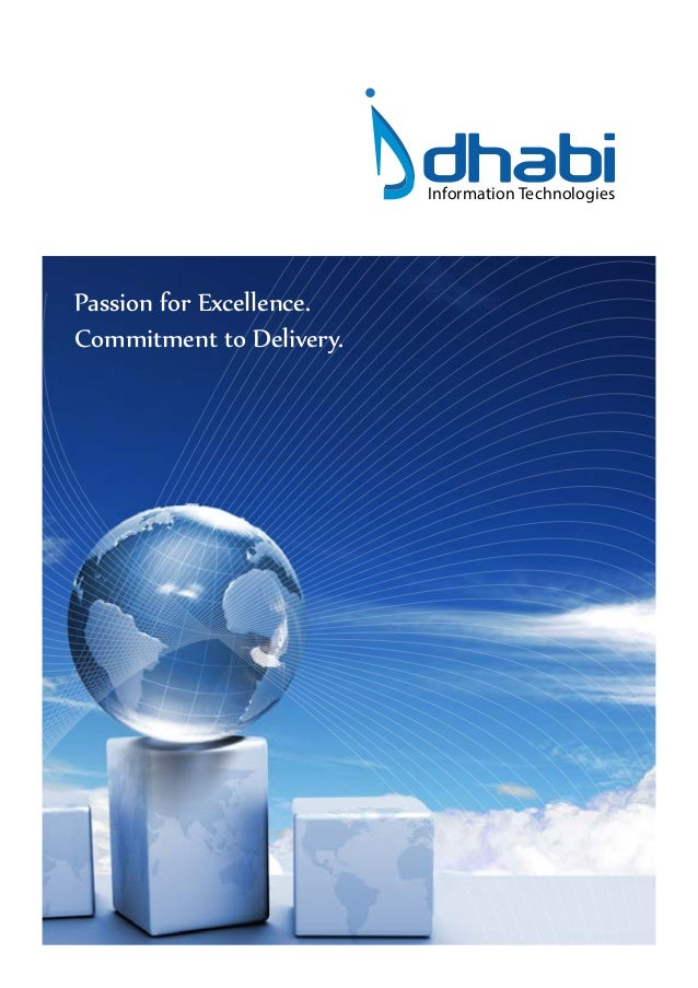 dhabi                          Information TechnologiesPassion for Excellence.Commitment to Delivery.