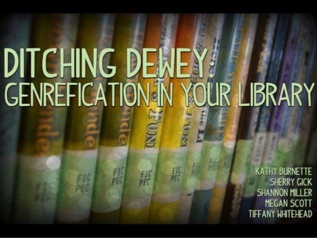 Ditching Dewey