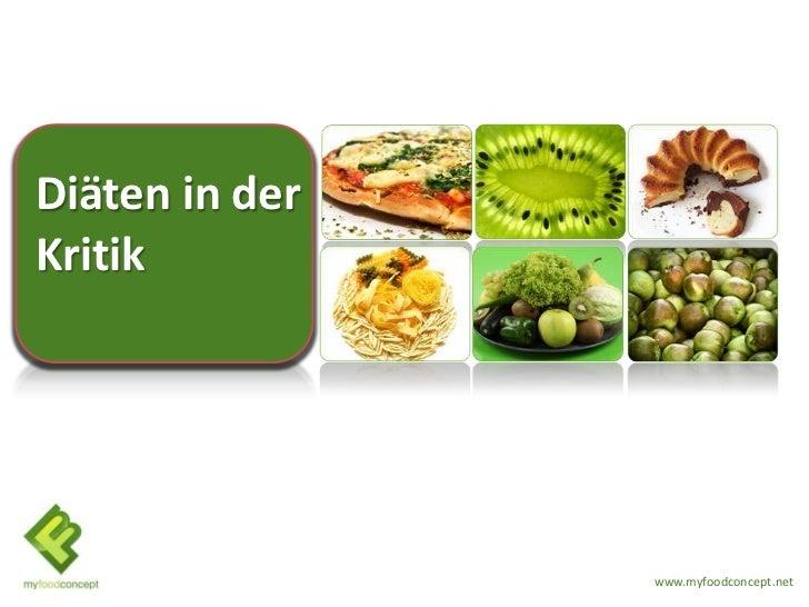 Diäten in derKritik                www.myfoodconcept.net