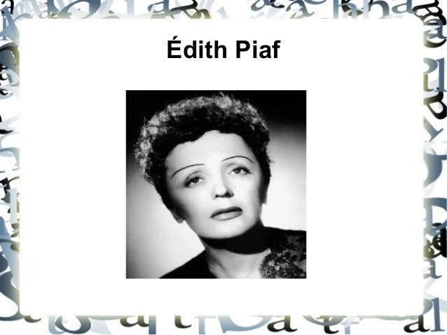 Édith Piaf .