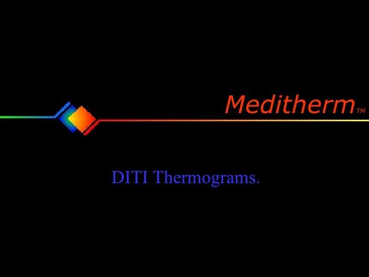 DITI Thermograms. Meditherm TM