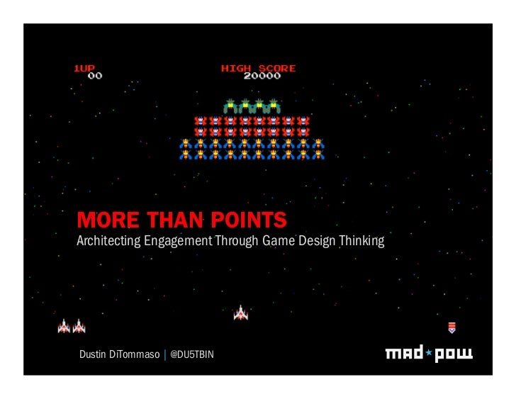 MORE THAN POINTS         GridGame Design Thinking                                SystemsArchitecting Engagement ThroughDus...