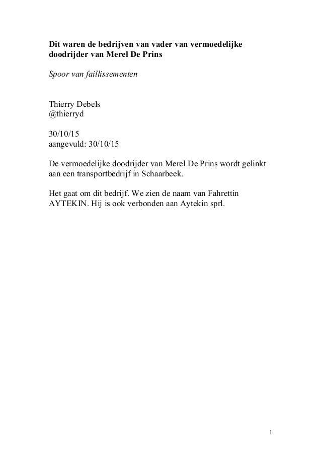 Dit waren de bedrijven van vader van vermoedelijke doodrijder van Merel De Prins Spoor van faillissementen Thierry Debels ...