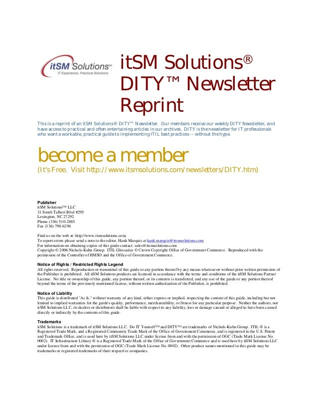 itSM Solutions® DITY™ Newsletter Reprint This is a reprint of an itSM Solutions® DITY™ Newsletter. Our members receive our...
