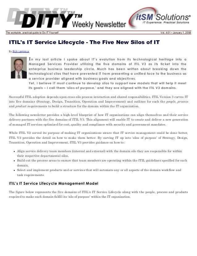 The workable, practical guide to Do IT Yourself  Vol. 4.01 • January 1, 2008  ITIL's IT Service Lifecycle - The Five New S...