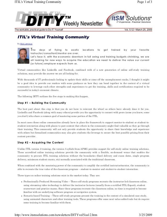 ITIL's Virtual Training Community  The workable, practical guide to Do IT Yourself  Page 1 of 3  Vol. 5.12 • March 25, 200...