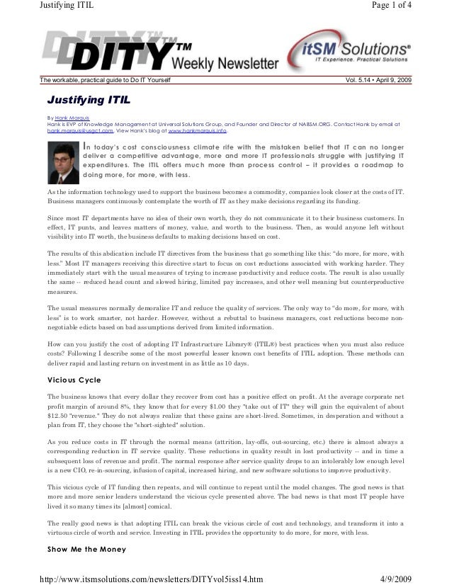 Justifying ITIL  The workable, practical guide to Do IT Yourself  Page 1 of 4  Vol. 5.14 • April 9, 2009  Justifying ITIL ...
