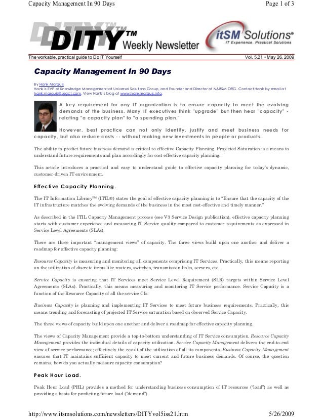 Capacity Management In 90 Days  The workable, practical guide to Do IT Yourself  Page 1 of 3  Vol. 5.21 • May 26, 2009  Ca...
