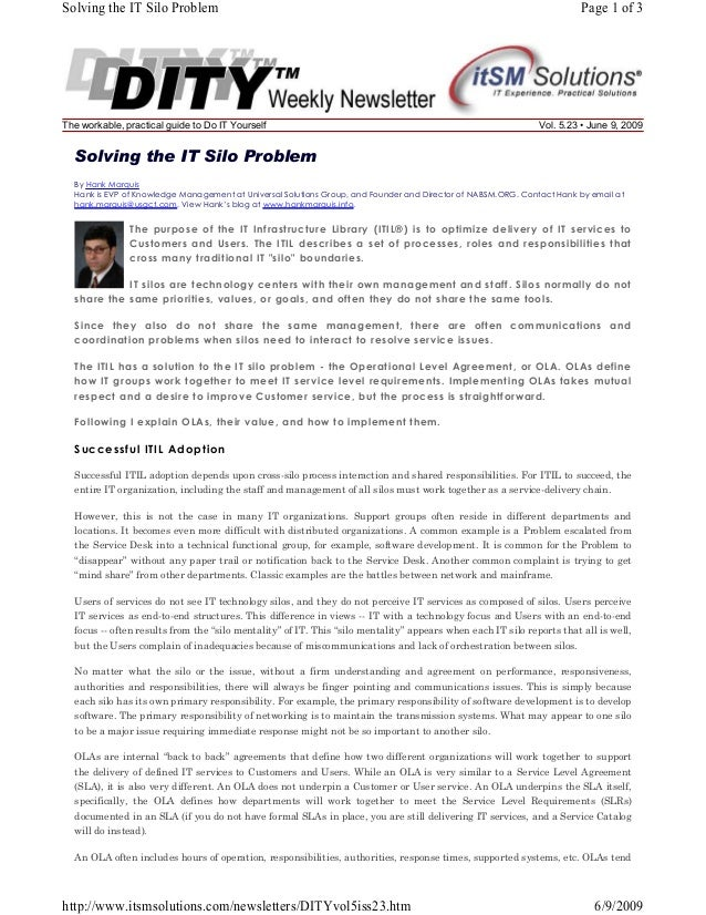 Solving the IT Silo Problem  The workable, practical guide to Do IT Yourself  Page 1 of 3  Vol. 5.23 • June 9, 2009  Solvi...