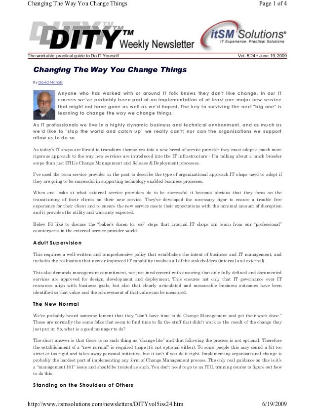 Changing The Way You Change Things  The workable, practical guide to Do IT Yourself  Page 1 of 4  Vol. 5.24 • June 19, 200...