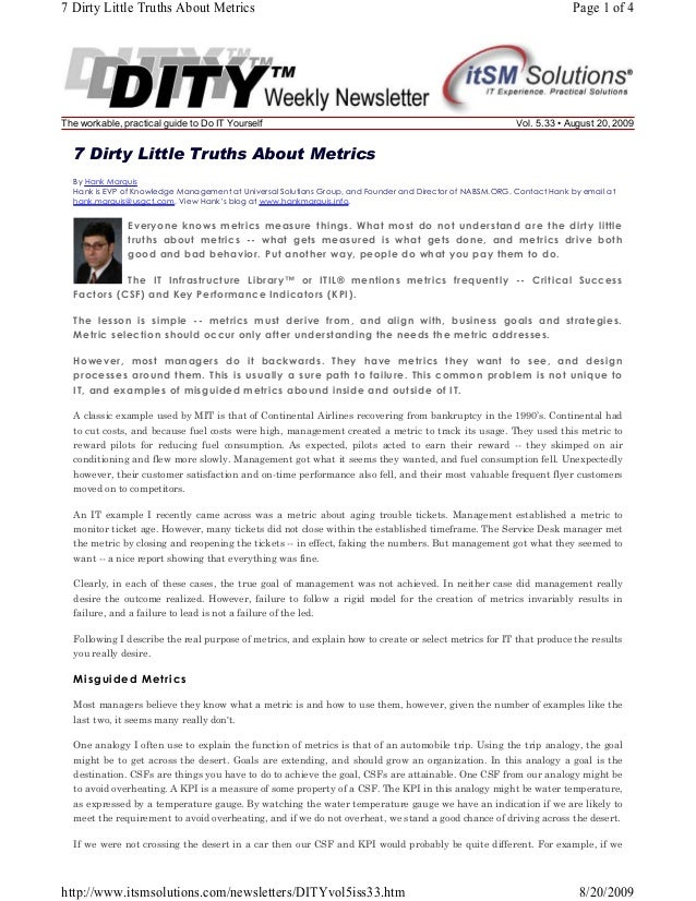 7 Dirty Little Truths About Metrics  The workable, practical guide to Do IT Yourself  Page 1 of 4  Vol. 5.33 • August 20, ...