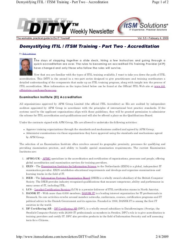 Demystifying ITIL / ITSM Training - Part Two - Accreditation  The workable, practical guide to Do IT Yourself  Page 1 of 2...