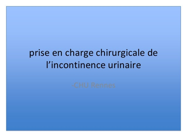 prise en charge chirurgicale de l'incontinence urinaire -CHU Rennes