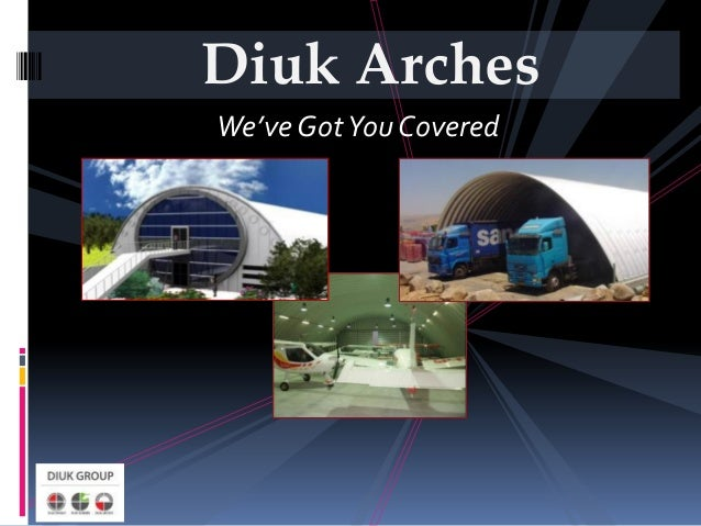 Diuk ArchesWe've Got You Covered