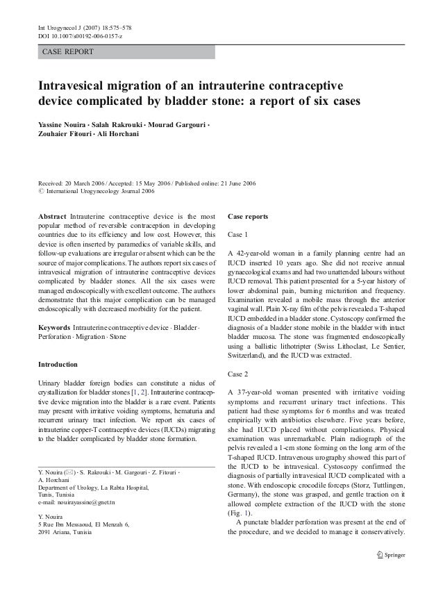 Int Urogynecol J (2007) 18:575–578DOI 10.1007/s00192-006-0157-z CASE REPORTIntravesical migration of an intrauterine contr...
