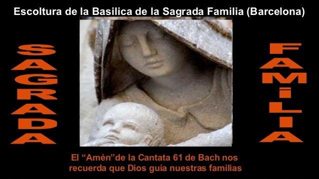 """Escoltura de la Basilica de la Sagrada Familia (Barcelona)  El """"Amén""""de la Cantata 61 de Bach nos recuerda que Dios guía n..."""