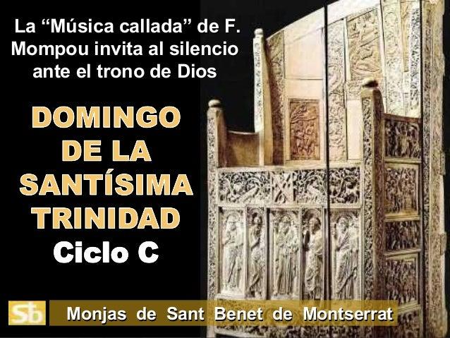 """La """"Música callada"""" de F.La """"Música callada"""" de F.Mompou invita al silencioMompou invita al silencioante el trono de Diosa..."""