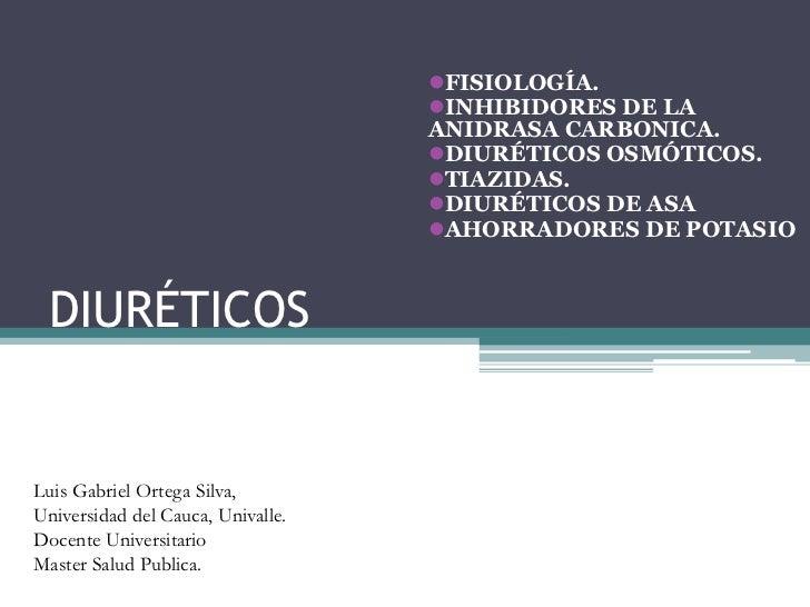 FISIOLOGÍA.                                   INHIBIDORES DE LA                                   ANIDRASA CARBONICA.   ...