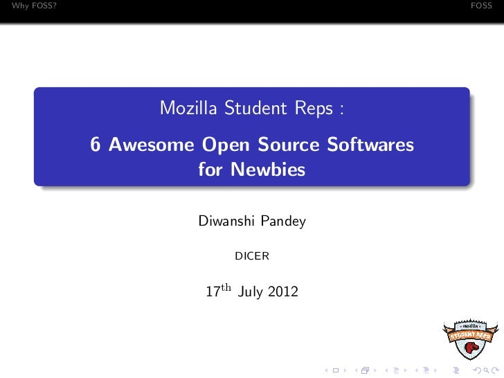 Why FOSS?                                     FOSS                  Mozilla Student Reps :            6 Awesome Open Sourc...
