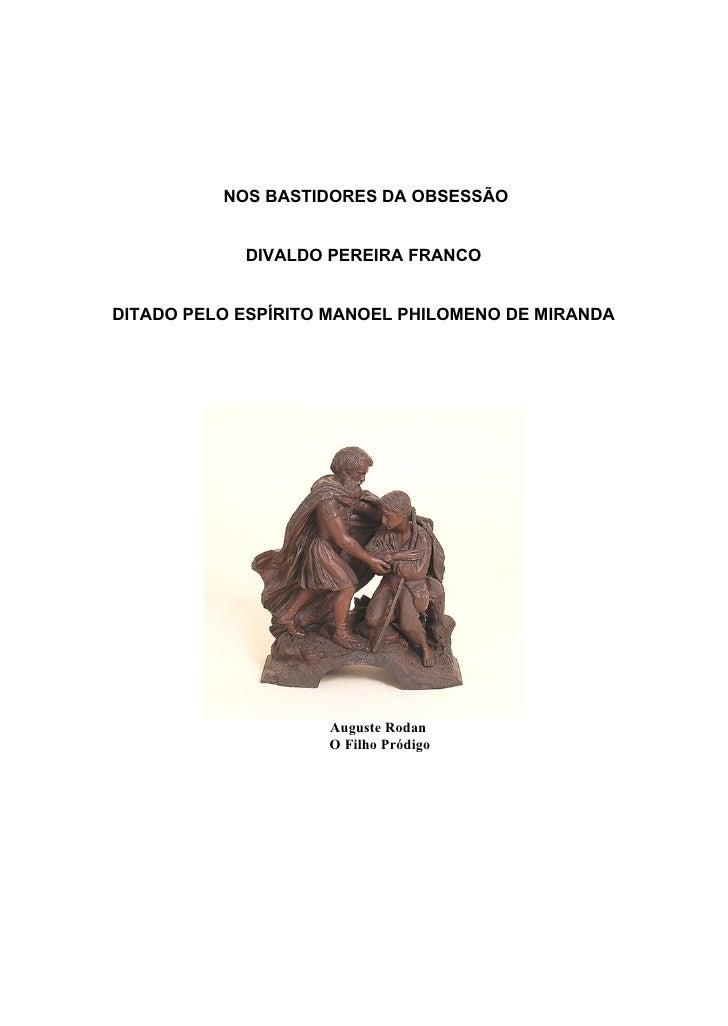 www.autoresespiritasclassicos.com             NOS BASTIDORES DA OBSESSÃO               DIVALDO PEREIRA FRANCO   DITADO PEL...