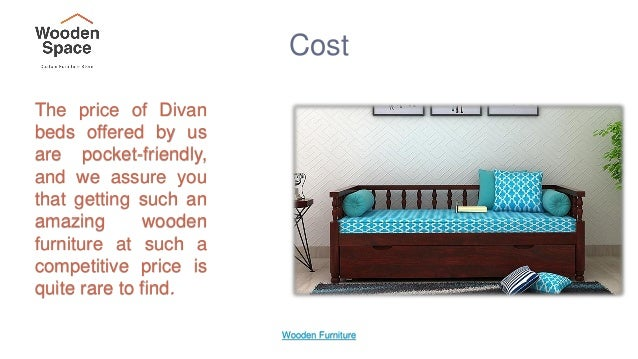 Wooden Furniture 7 Cost The Price Of Divan Beds