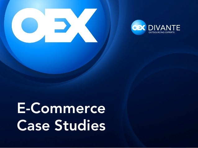 E-Commerce Case Studies