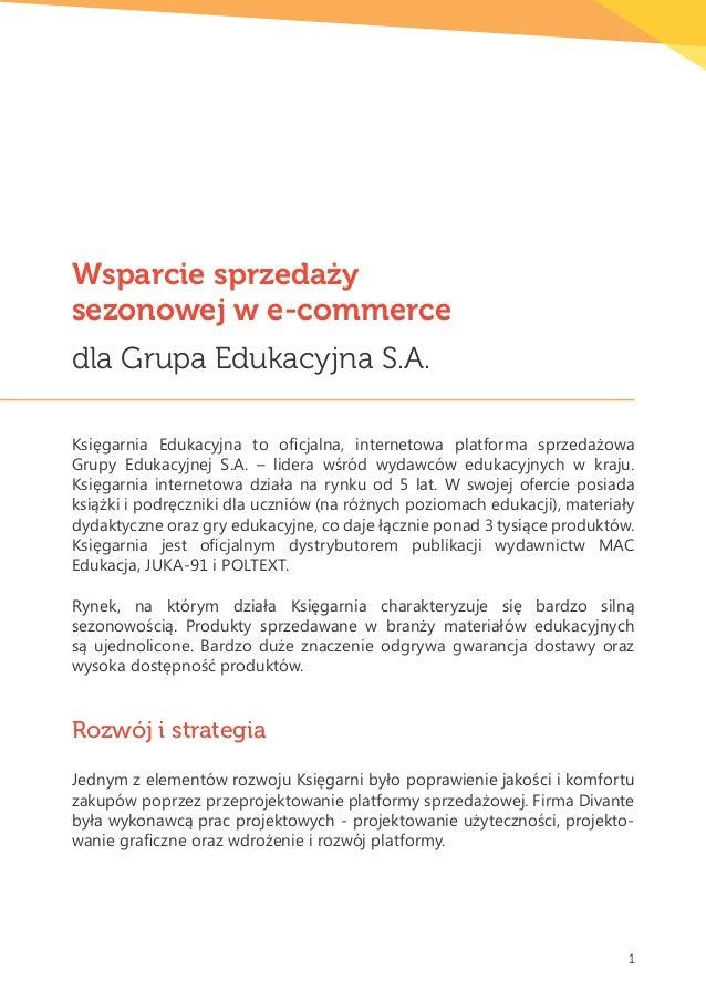 Wsparcie sprzedażysezonowej w e-commercedla Grupa Edukacyjna S.A.Księgarnia Edukacyjna to oficjalna, internetowa platforma...