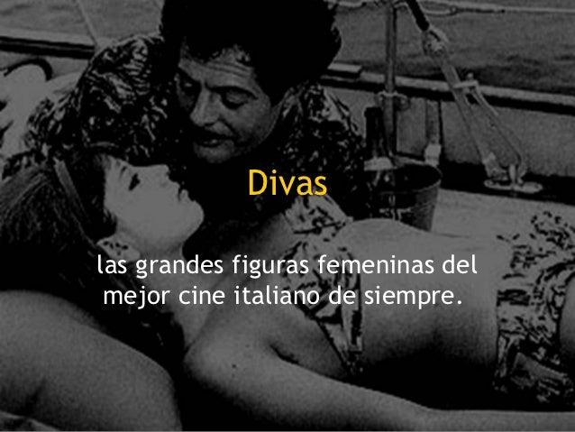 Divas    las grandes figuras femeninas del     mejor cine italiano de siempre.1