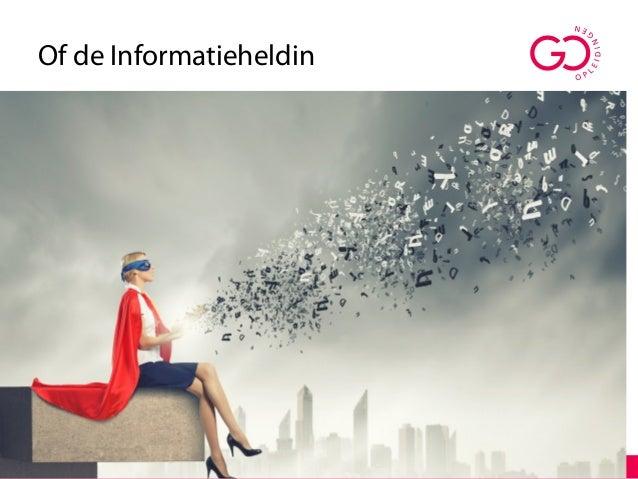 Of de Informatieheldin