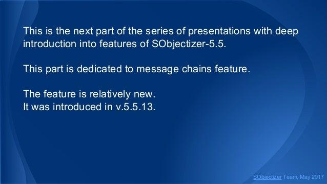 Dive into SObjectizer 5.5. Ninth Part: Message Chains Slide 2
