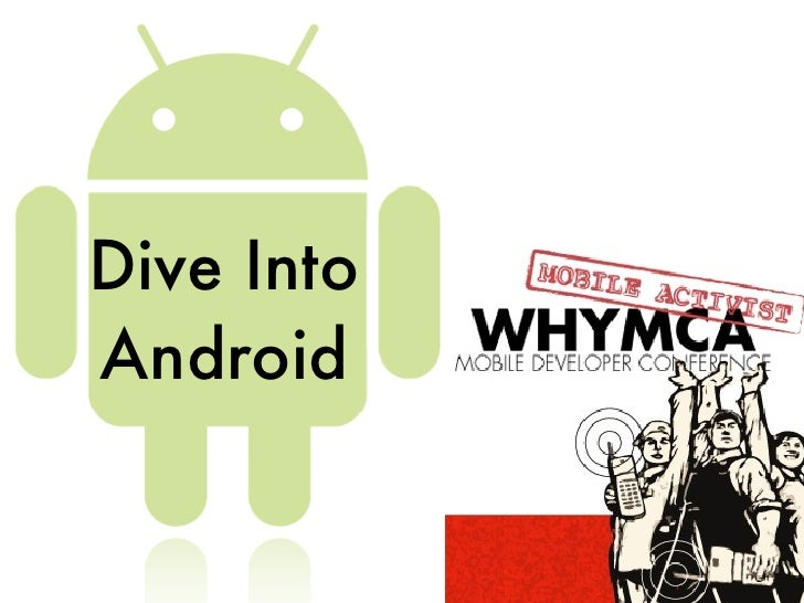 Dive Into Android