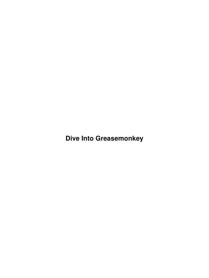 Dive Into Greasemonkey