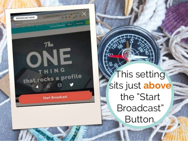 """This setting sits just above the """"Start Broadcast"""" Button."""
