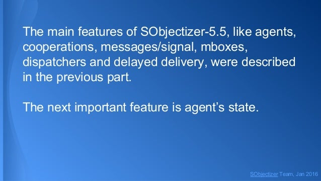 Dive into SObjectizer 5.5. Second part. States Slide 2