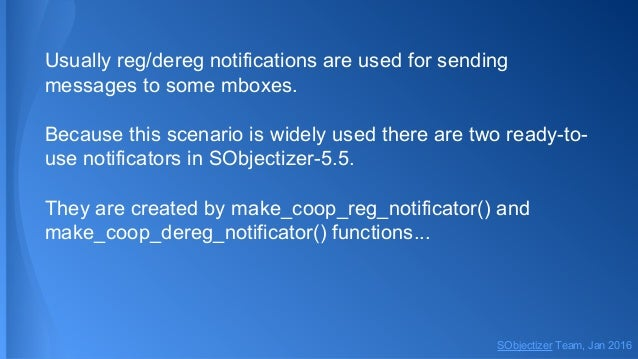Usually reg/dereg notifications are used for sending messages to some mboxes. Because this scenario is widely used there a...