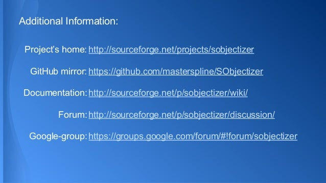 Additional Information: Project's home: http://sourceforge.net/projects/sobjectizer Documentation: http://sourceforge.net/...