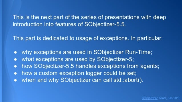 Dive into SObjectizer 5.5. Fourth part. Exception Slide 2