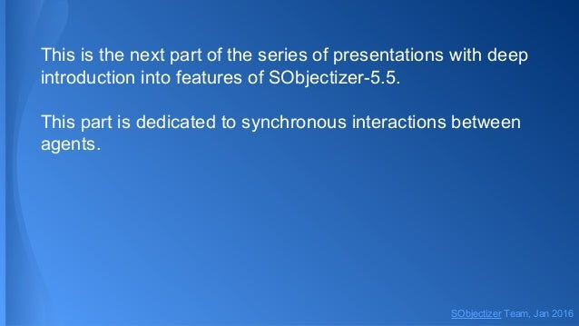 Dive into SObjectizer-5.5. Sixth part: Synchronous Interaction Slide 2