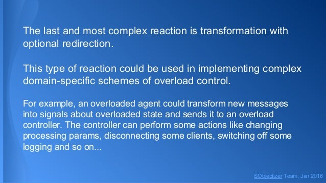 The last and most complex reaction is transformation with optional redirection. This type of reaction could be used in imp...