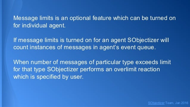Message limits is an optional feature which can be turned on for individual agent. If message limits is turned on for an a...